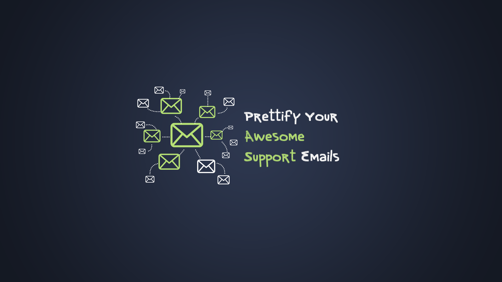 Prettify Your Awesome Support Emails