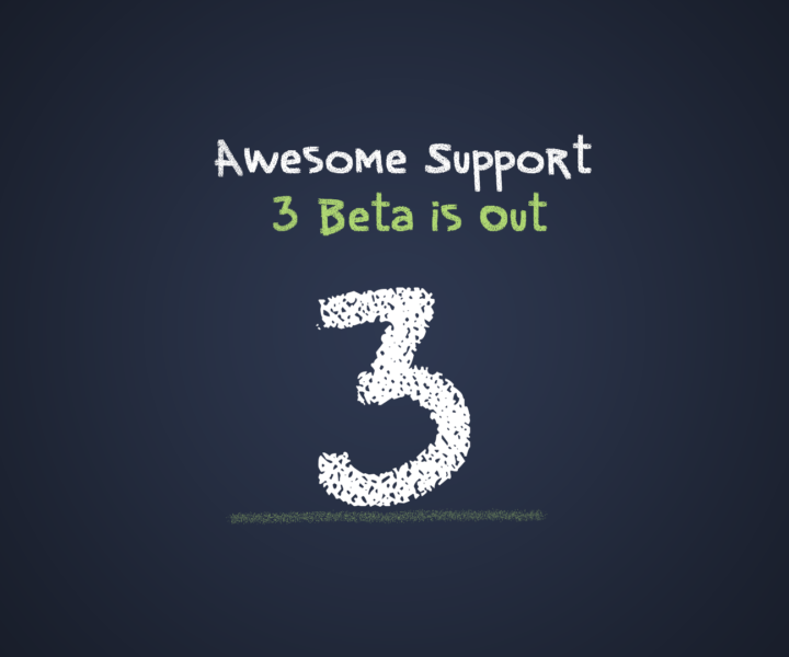 Awesome Support 3 Beta is Out