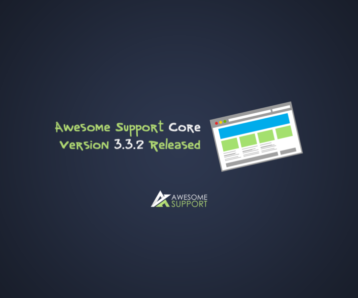 Awesome Support Core Version 3.3.2 Released