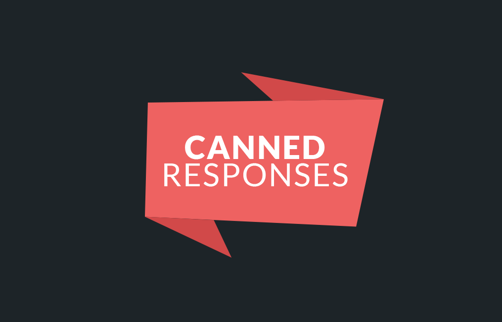 Canned Responses