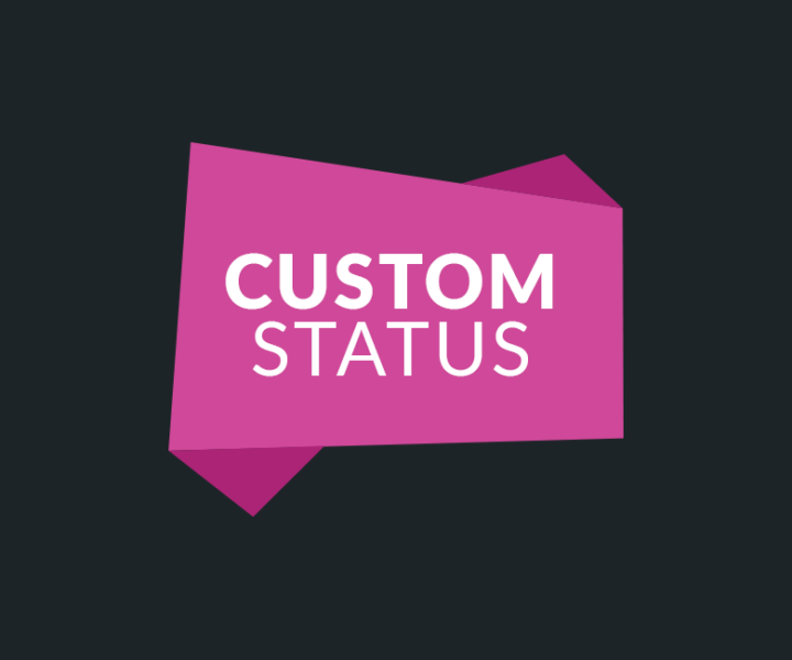 CustomStatus