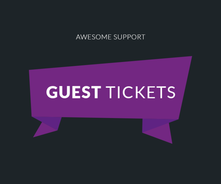 New Extension: Guest Tickets