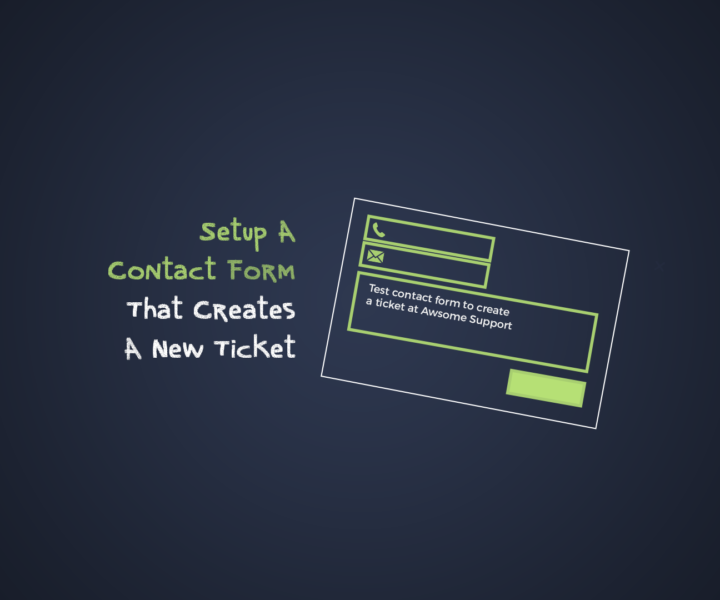 Setup A Contact Form That Creates A New Ticket