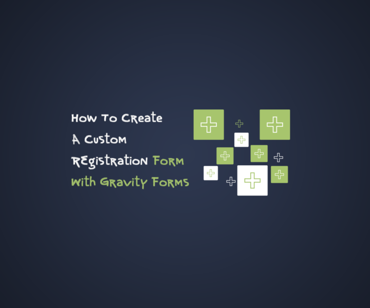 How To Create A Custom Ticket Registration Form With Gravity Forms