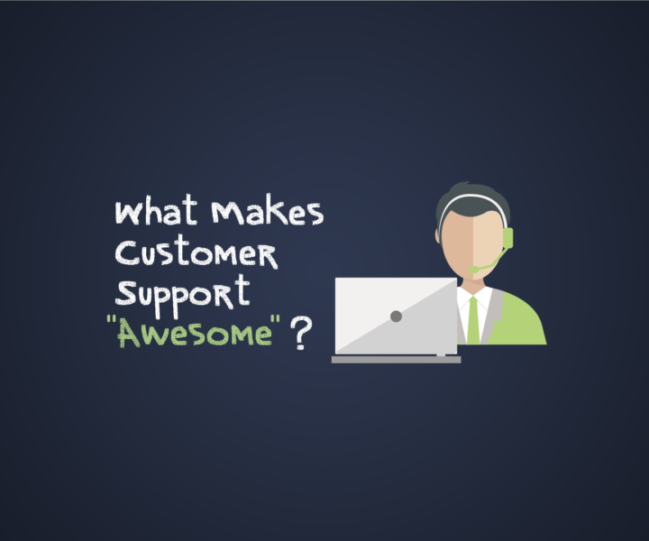 White Paper:  What Makes Customer Support Awesome?