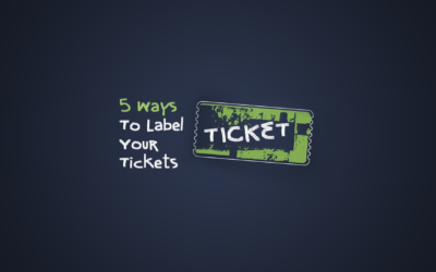 5 Ways To Label Your Tickets
