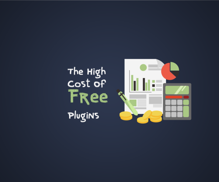 The High Cost of Free Plugins