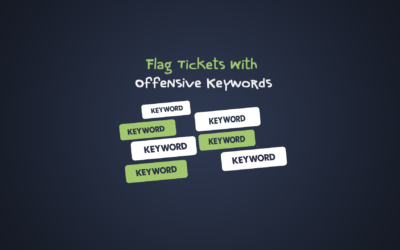 Flag Tickets With Offensive Keywords