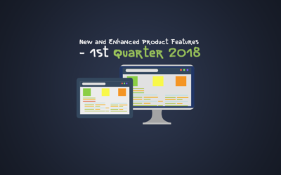 New and Enhanced Product Features – 1st Quarter 2018