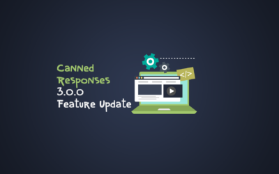 Canned Responses Version 3.0: A Major Feature Update