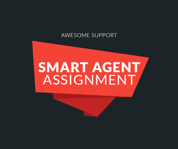 Smart Agent Assignment (Early Release)