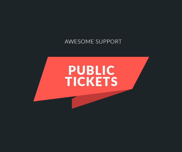 Public Tickets